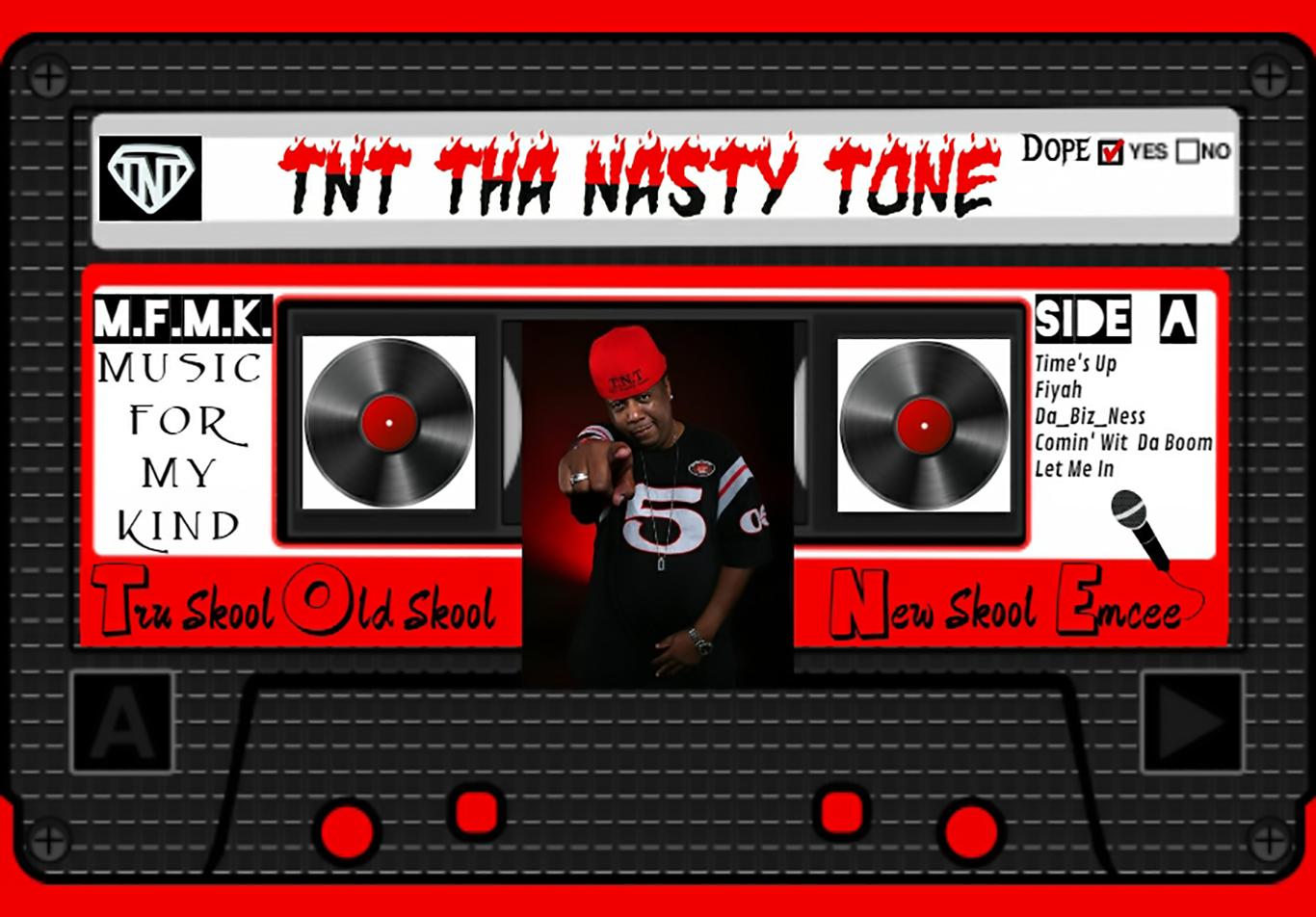 T.N.T. Tha Nasty Tone